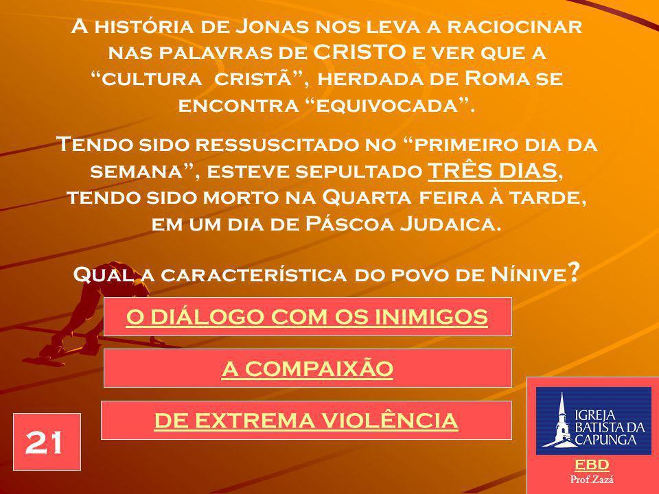 """JESUS nos confirma a história de Jonas, ao afirmar que """"assim como Jonas ficou três noites e três dias no ventre do peixe, o Filho do homem ficaria tr"""