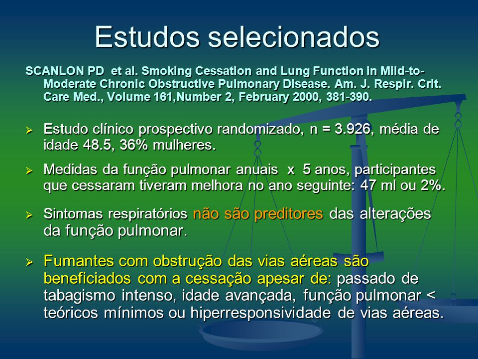 SCANLON PD et al. Smoking Cessation and Lung Function in Mild-to- Moderate Chronic Obstructive Pulmonary Disease. Am. J. Respir. Crit. Care Med., Volu