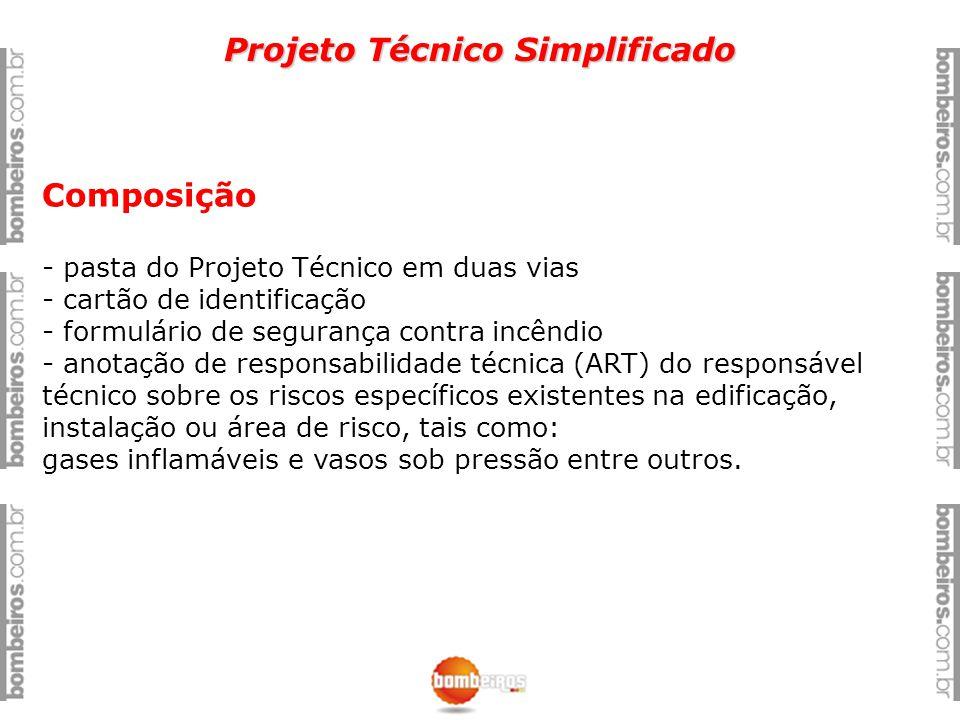 Projeto Técnico Simplificado Composição - pasta do Projeto Técnico em duas vias - cartão de identificação - formulário de segurança contra incêndio -