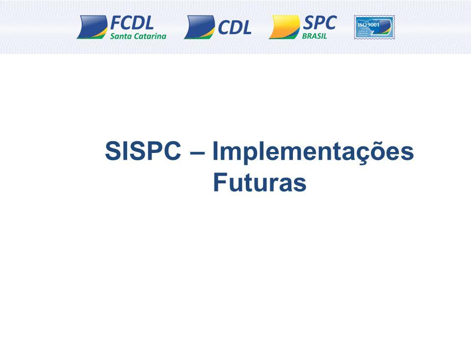 SISPC – Implementações Futuras