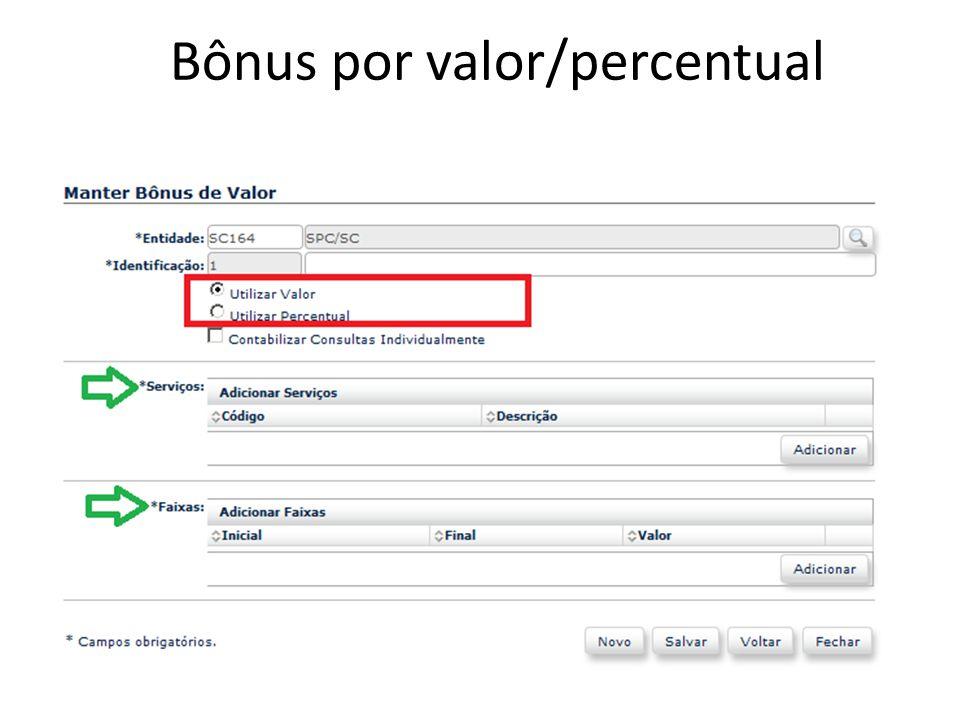 Bônus por valor/percentual