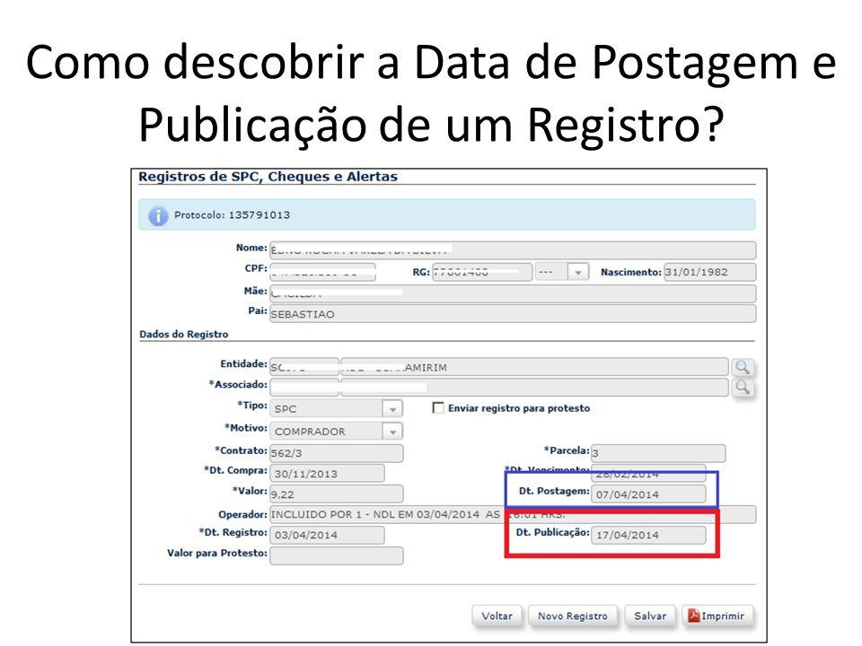 Como descobrir a Data de Postagem e Publicação de um Registro?