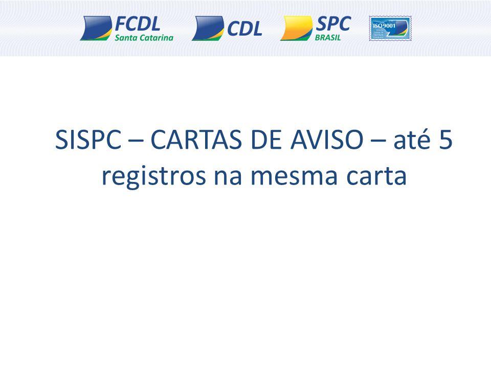 SISPC – CARTAS DE AVISO – até 5 registros na mesma carta