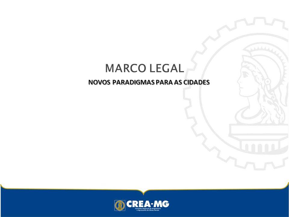 MARCO LEGAL NOVOS PARADIGMAS PARA AS CIDADES NOVOS PARADIGMAS PARA AS CIDADES
