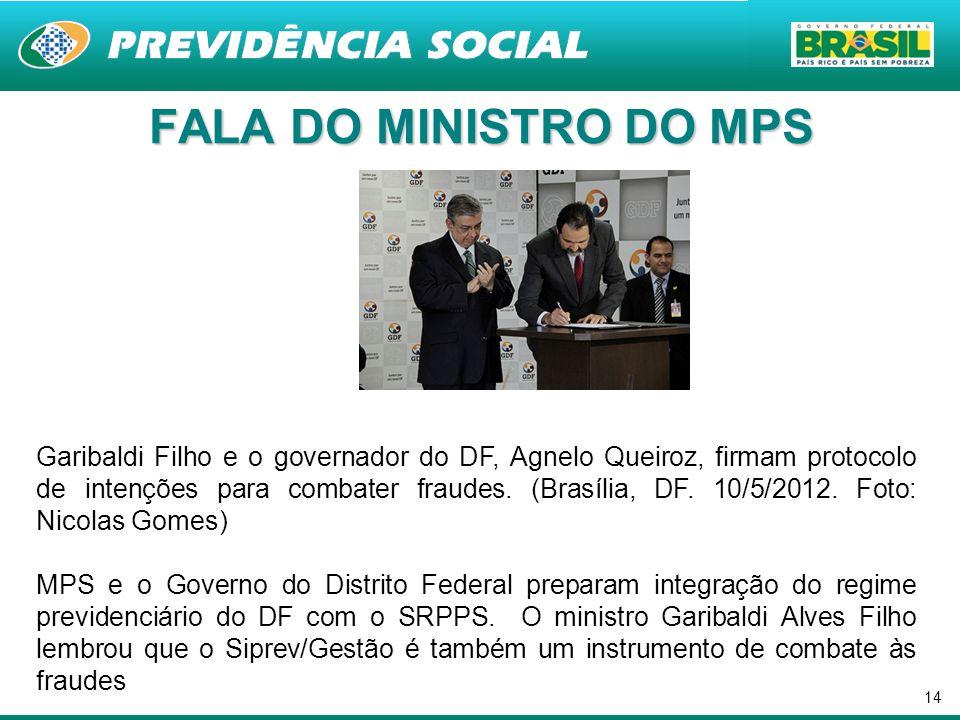 14 Garibaldi Filho e o governador do DF, Agnelo Queiroz, firmam protocolo de intenções para combater fraudes. (Brasília, DF. 10/5/2012. Foto: Nicolas