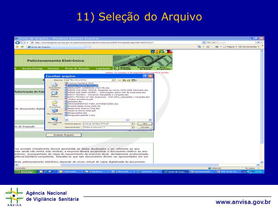 Agência Nacional de Vigilância Sanitária www.anvisa.gov.br 11) Seleção do Arquivo