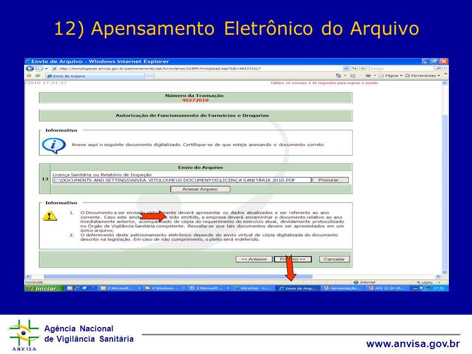 Agência Nacional de Vigilância Sanitária www.anvisa.gov.br 12) Apensamento Eletrônico do Arquivo