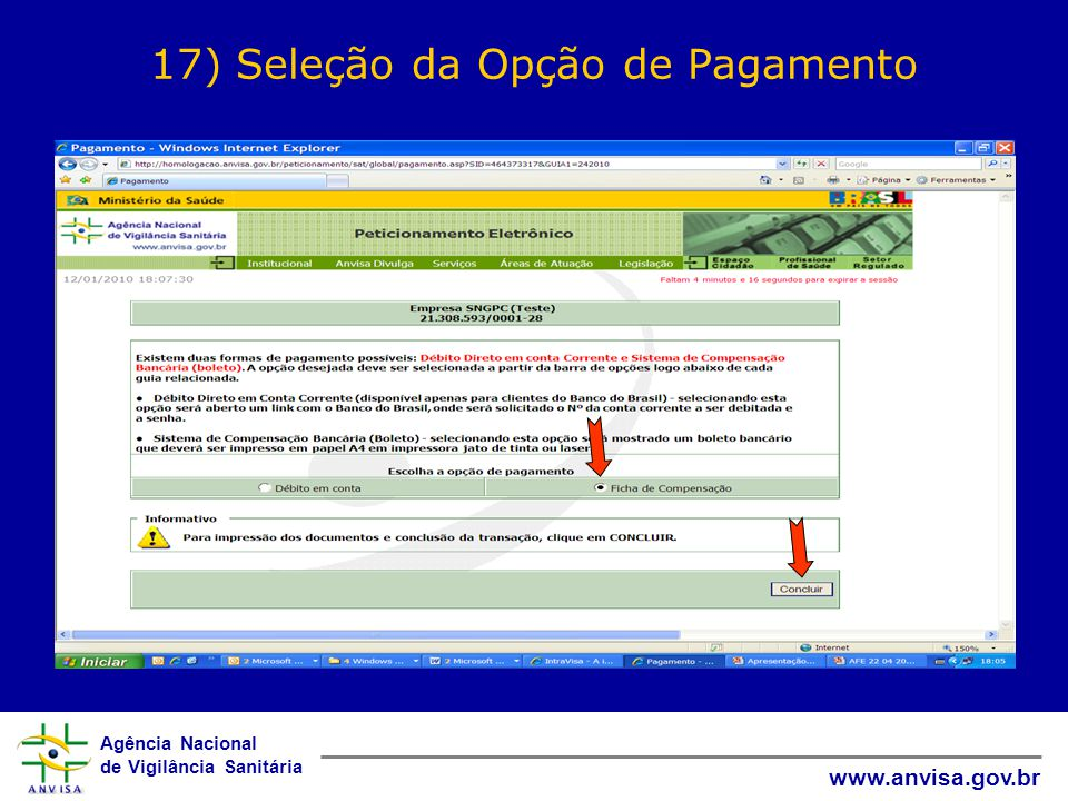 Agência Nacional de Vigilância Sanitária www.anvisa.gov.br 17) Seleção da Opção de Pagamento