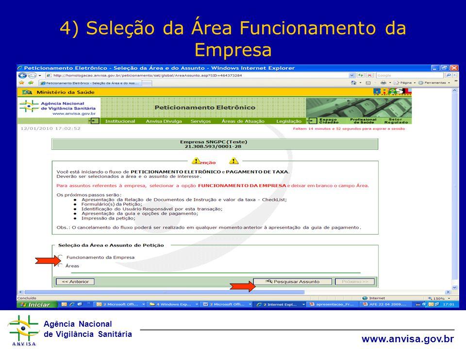 Agência Nacional de Vigilância Sanitária www.anvisa.gov.br 4) Seleção da Área Funcionamento da Empresa