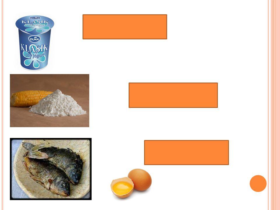 Mléčné výrobky Maso – ryby - vejce Škrob