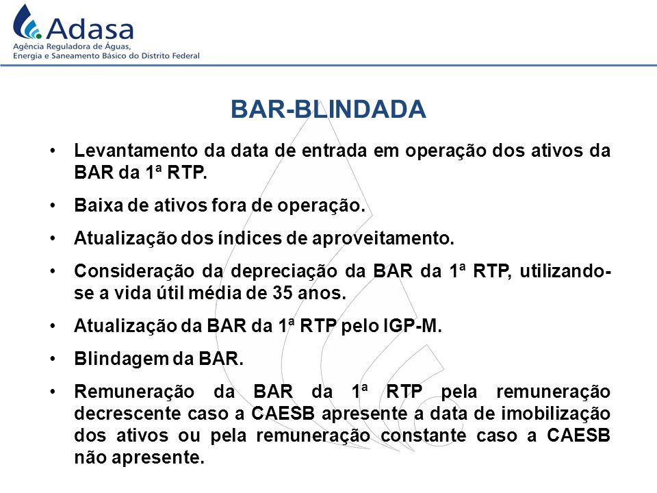 BAR-BLINDADA Levantamento da data de entrada em operação dos ativos da BAR da 1ª RTP.