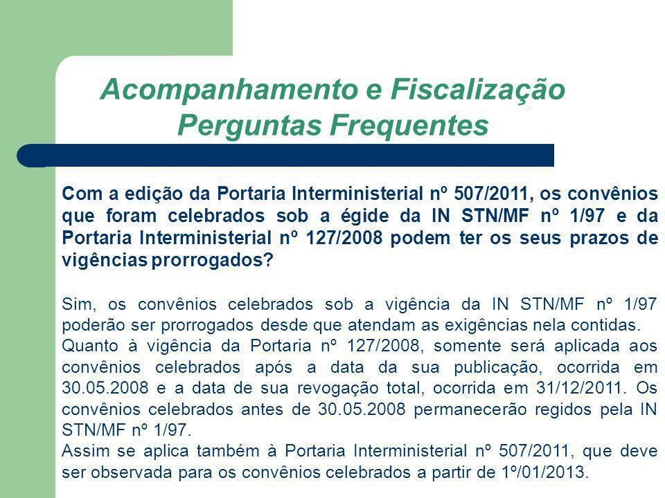Com a edição da Portaria Interministerial nº 507/2011, os convênios que foram celebrados sob a égide da IN STN/MF nº 1/97 e da Portaria Interministeri