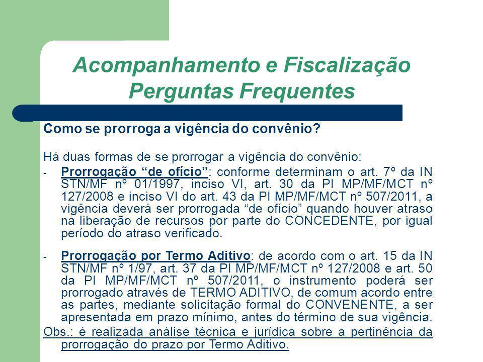 Acompanhamento e Fiscalização Perguntas Frequentes Qual é o procedimento para realizar ajustes de plano de trabalho.