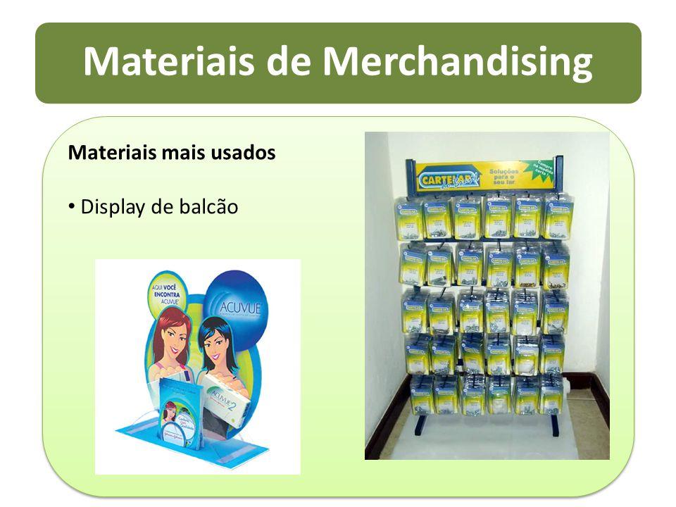 Materiais de Merchandising Materiais mais usados Display de balcão Materiais mais usados Display de balcão
