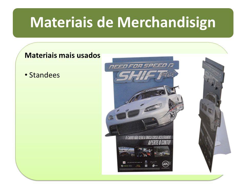 Materiais de Merchandisign Materiais mais usados Standees Materiais mais usados Standees