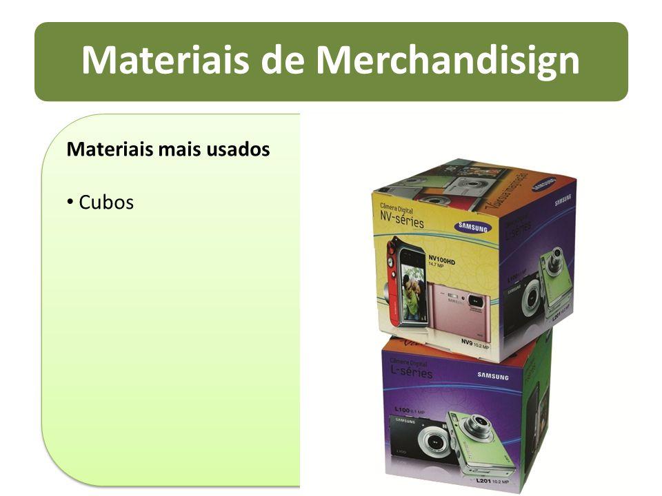 Materiais de Merchandisign Materiais mais usados Cubos Materiais mais usados Cubos