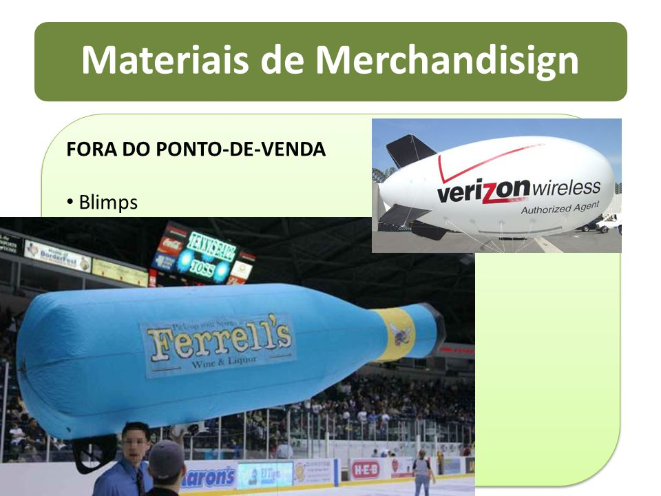 Materiais de Merchandisign FORA DO PONTO-DE-VENDA Blimps FORA DO PONTO-DE-VENDA Blimps
