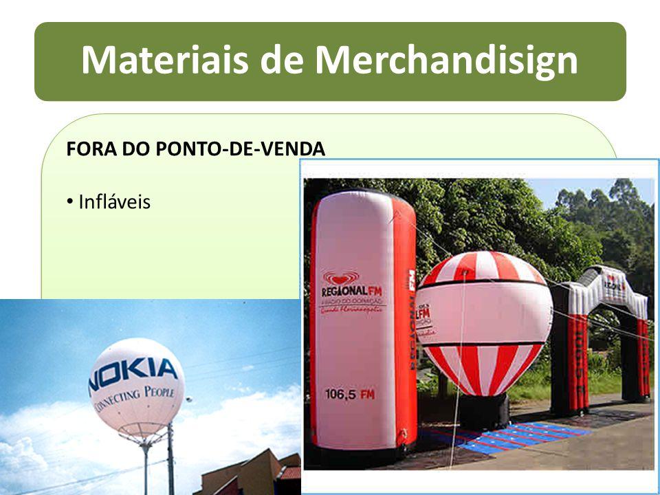 Materiais de Merchandisign FORA DO PONTO-DE-VENDA Infláveis FORA DO PONTO-DE-VENDA Infláveis