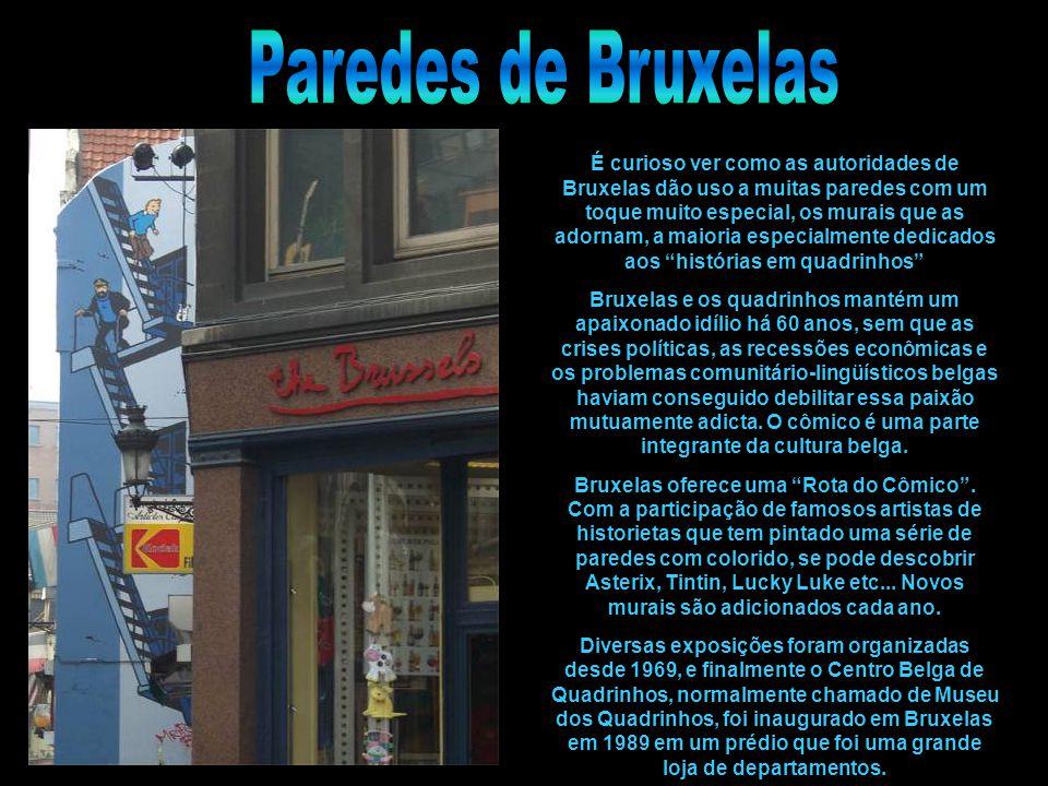 É curioso ver como as autoridades de Bruxelas dão uso a muitas paredes com um toque muito especial, os murais que as adornam, a maioria especialmente dedicados aos histórias em quadrinhos Bruxelas e os quadrinhos mantém um apaixonado idílio há 60 anos, sem que as crises políticas, as recessões econômicas e os problemas comunitário-lingüísticos belgas haviam conseguido debilitar essa paixão mutuamente adicta.