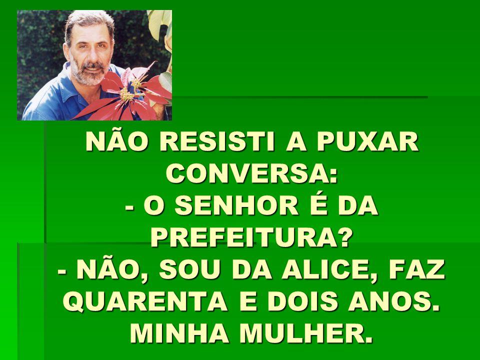 BOTANDO BERMUDA E CHINELO E FICANDO EM CASA DIANTE DA TELEVISÃO.