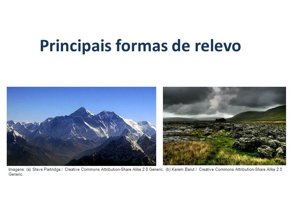 Principais formas de relevo GEOGRAFIA, 7º Ano A estrutura geológica do Brasil e sua relação com a formação do relevo Imagens: (a) Steve Partridge / Creative Commons Attribution-Share Alike 2.0 Generic, (b) Kerem Barut / Creative Commons Attribution-Share Alike 2.5 Generic.