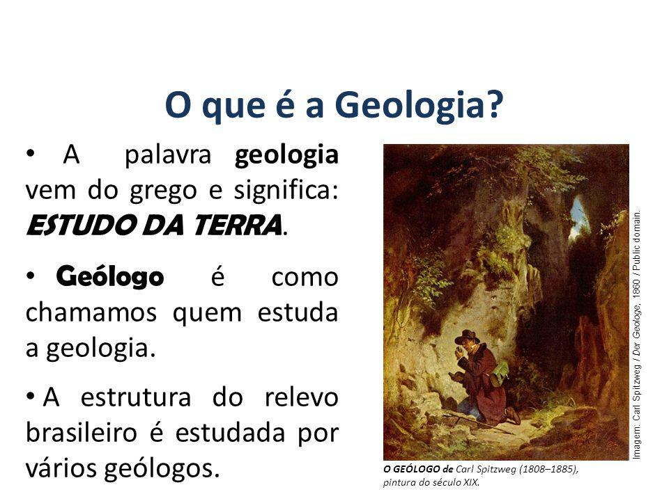 GEOGRAFIA, 7º Ano A estrutura geológica do Brasil e sua relação com a formação do relevo Classificação do relevo brasileiro