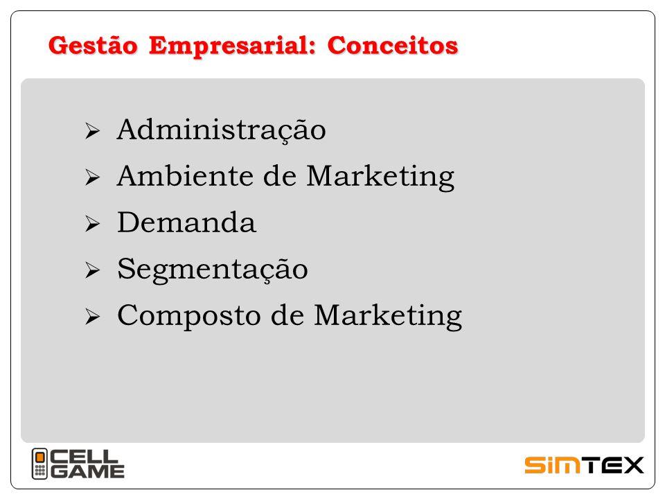 Gestão Empresarial: Outros fatores relevantes  Características dos Gestores  Cultura Organizacional