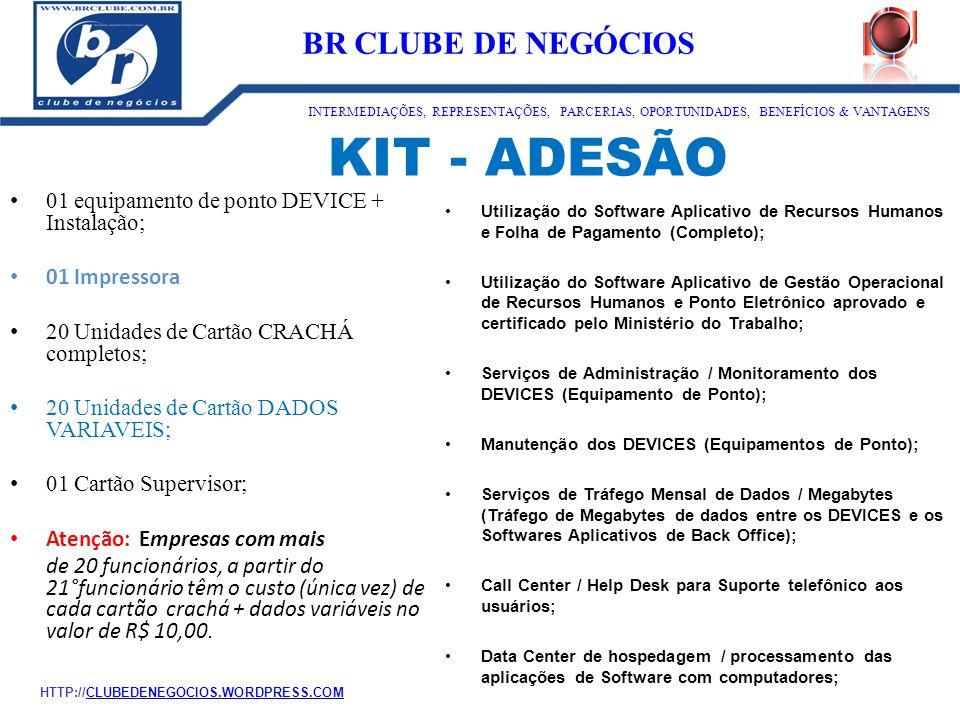 KIT - ADESÃO 01 equipamento de ponto DEVICE + Instalação; 01 Impressora 20 Unidades de Cartão CRACHÁ completos; 20 Unidades de Cartão DADOS VARIAVEIS;