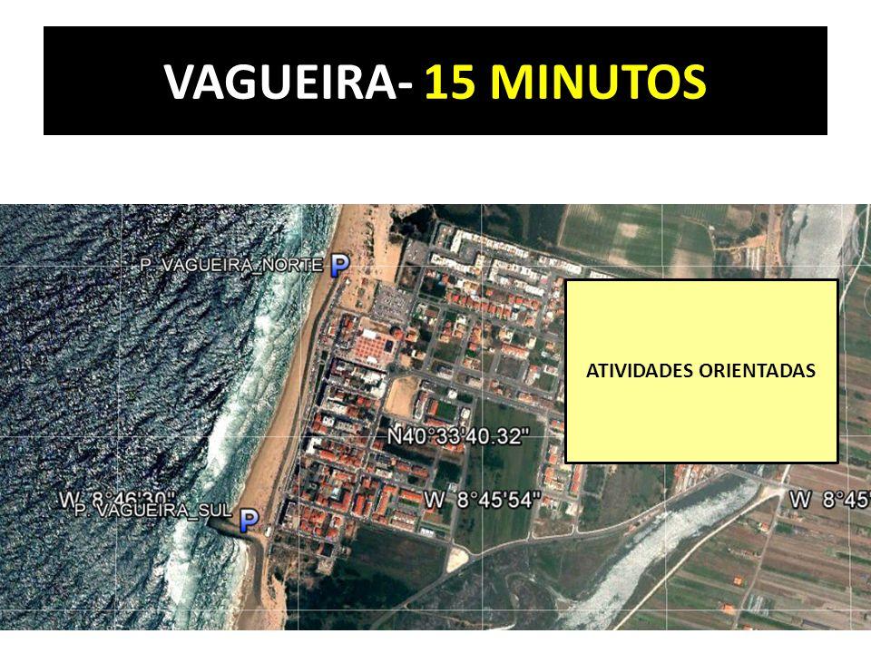 VAGUEIRA- 15 MINUTOS ATIVIDADES ORIENTADAS