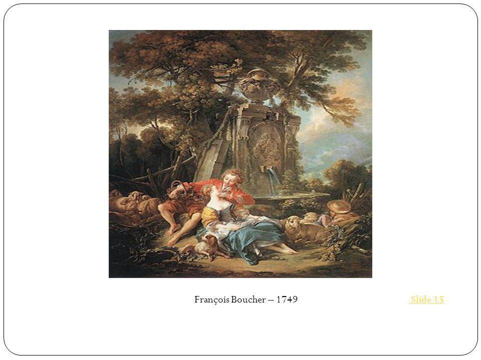 François Boucher – 1749 Slide 15 Slide 15