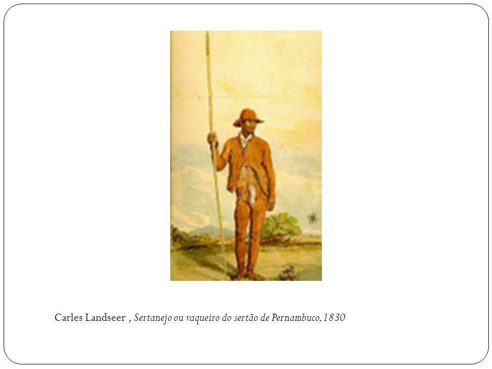 Carles Landseer, Sertanejo ou vaqueiro do sertão de Pernambuco, 1830