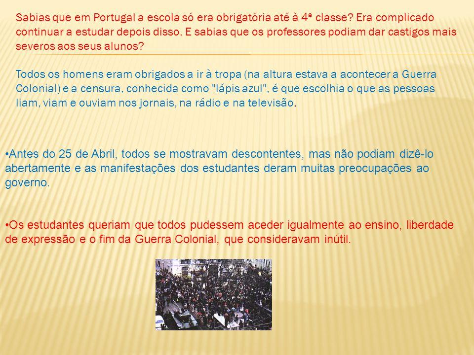 Sabias que em Portugal a escola só era obrigatória até à 4ª classe.