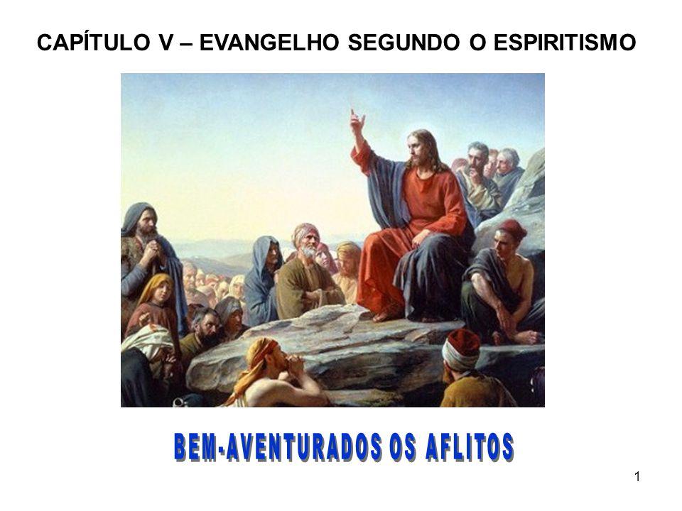1 CAPÍTULO V – EVANGELHO SEGUNDO O ESPIRITISMO