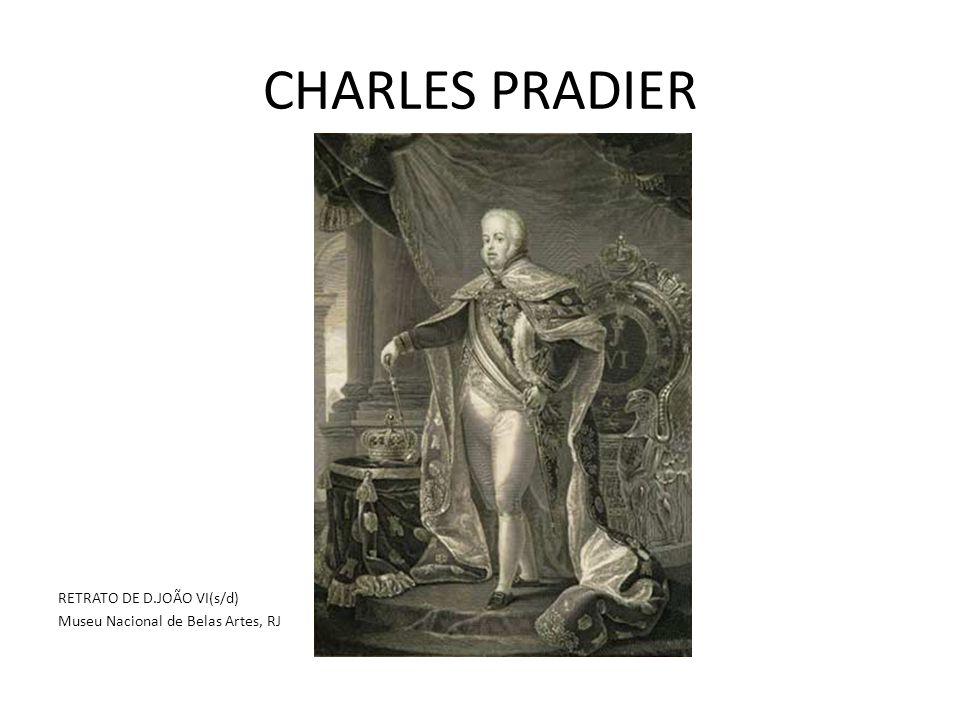 CHARLES PRADIER RETRATO DE D.JOÃO VI(s/d) Museu Nacional de Belas Artes, RJ