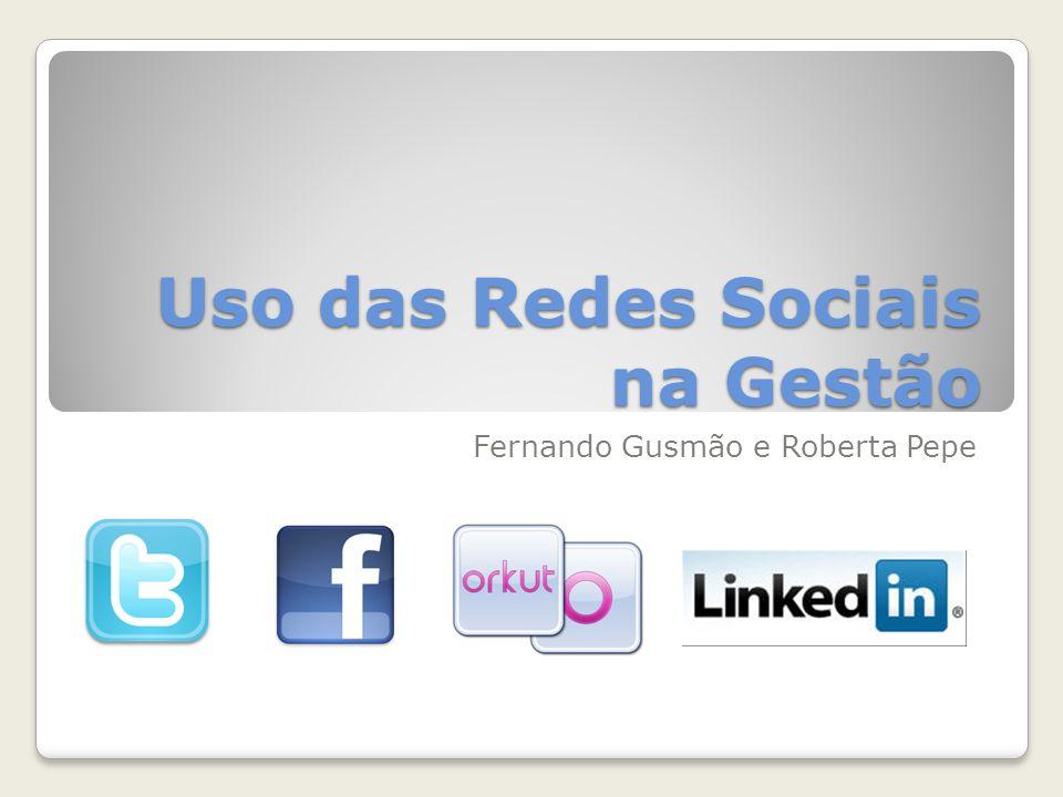 Uso das Redes Sociais na Gestão Fernando Gusmão e Roberta Pepe
