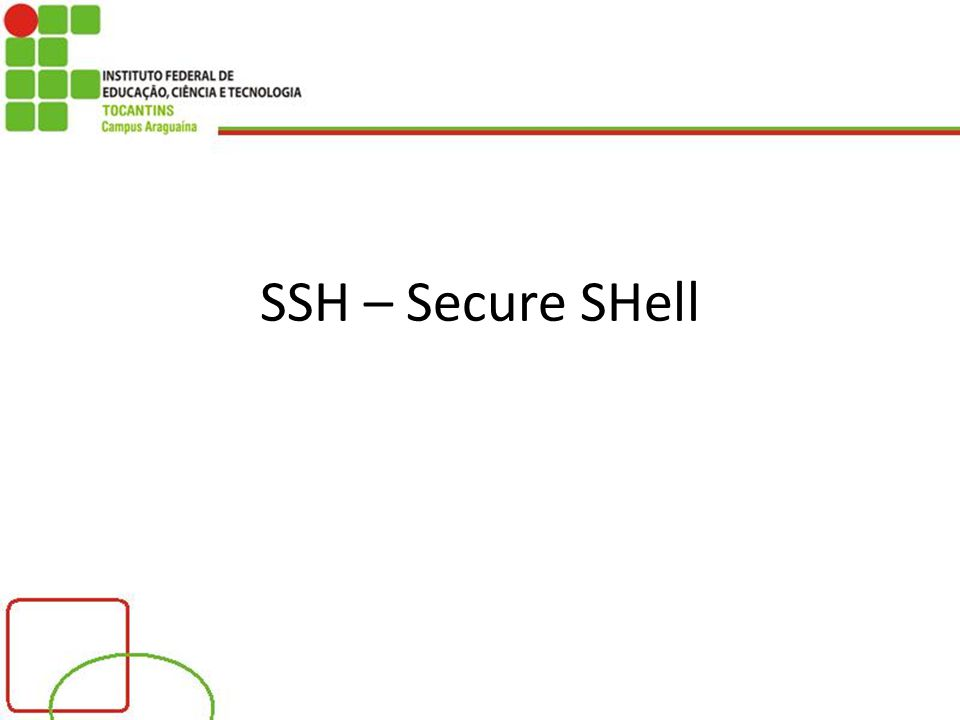 SSH – Secure SHell