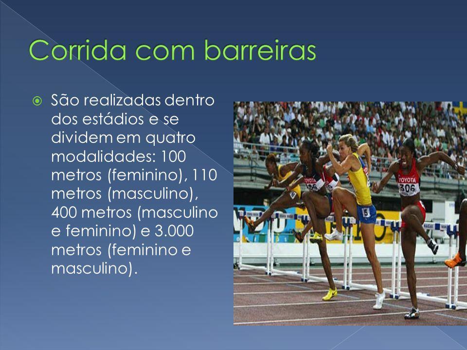  São realizadas dentro dos estádios e se dividem em quatro modalidades: 100 metros (feminino), 110 metros (masculino), 400 metros (masculino e femini
