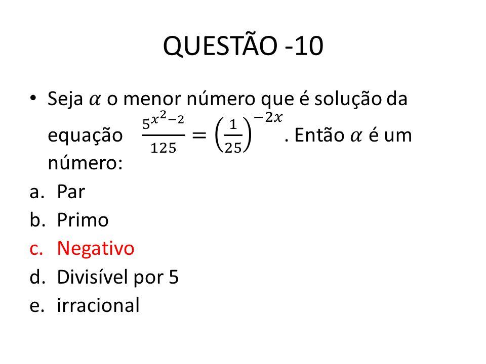 QUESTÃO -10