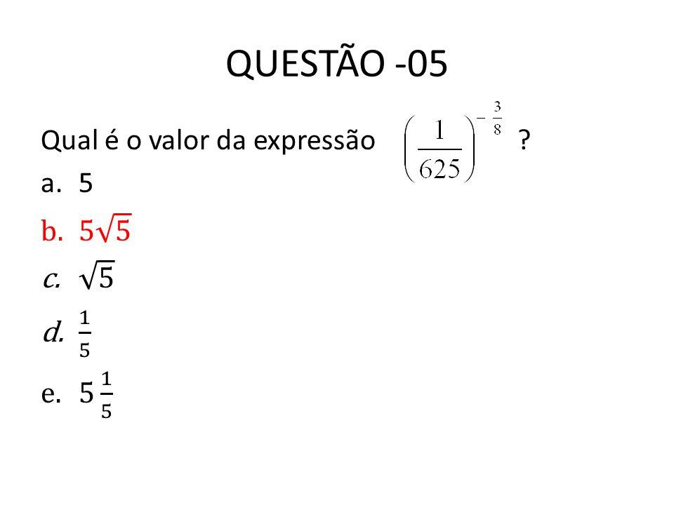 QUESTÃO -05