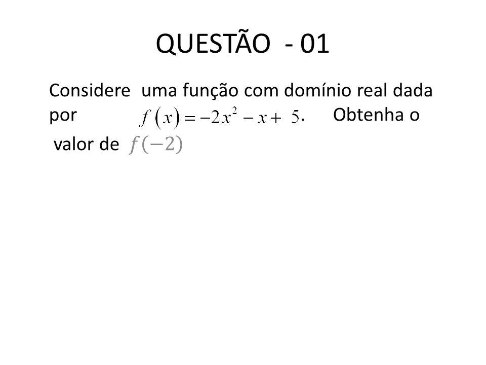 QUESTÃO - 01