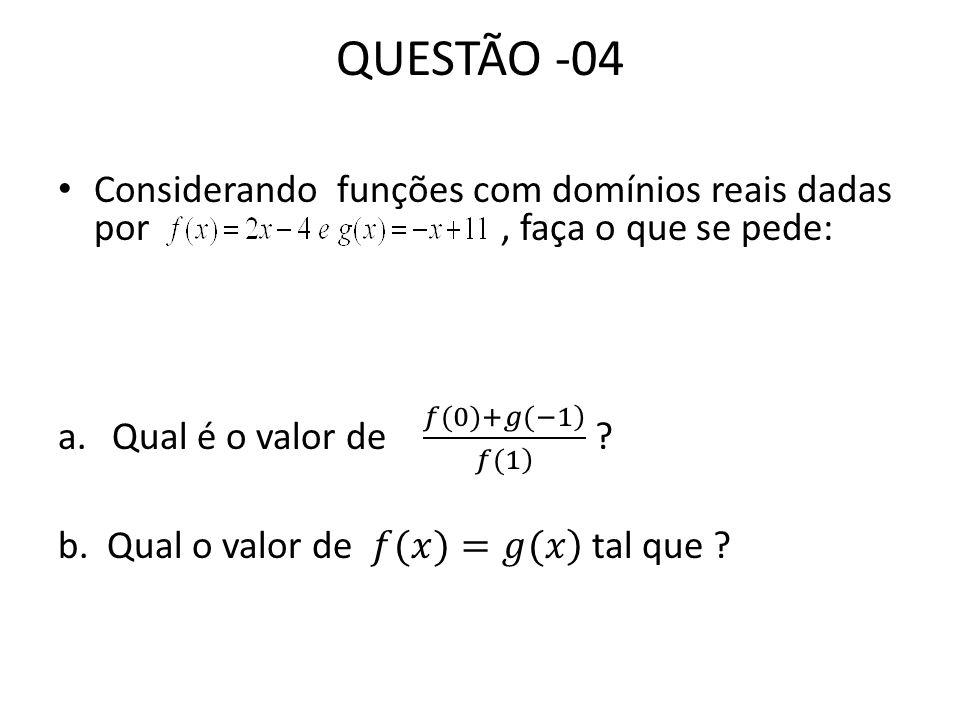 QUESTÃO -04