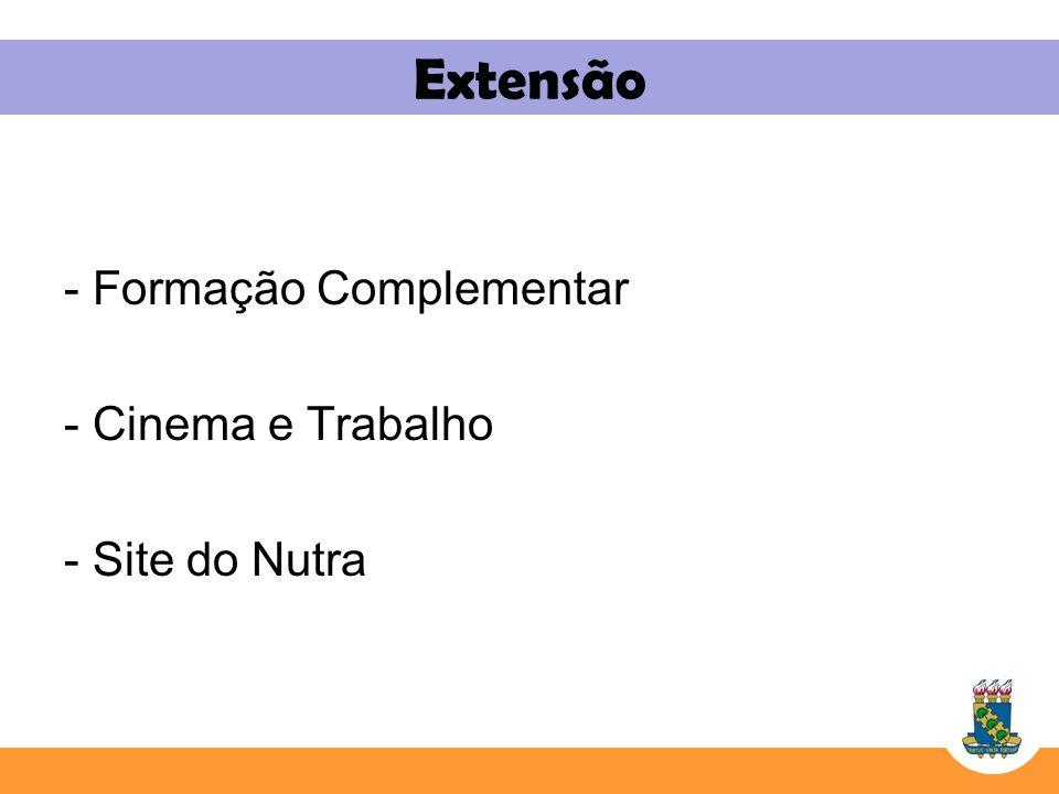 Extensão - Formação Complementar - Cinema e Trabalho - Site do Nutra