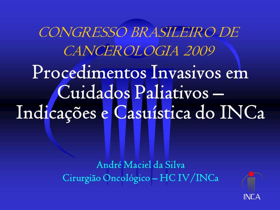 DPN – Indicações de Pleurodese  Falha do tratamento oncológico  Alívio da dispnéia com toracocentese  Expansão pulmonar completa  KPS > 70% Procedimentos Cirúrgicos em Cuidados Paliativos