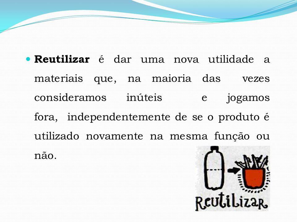 A reutilização também é uma forma de redução, pois os produtos permanecem mais tempo em uso antes de serem descartados.