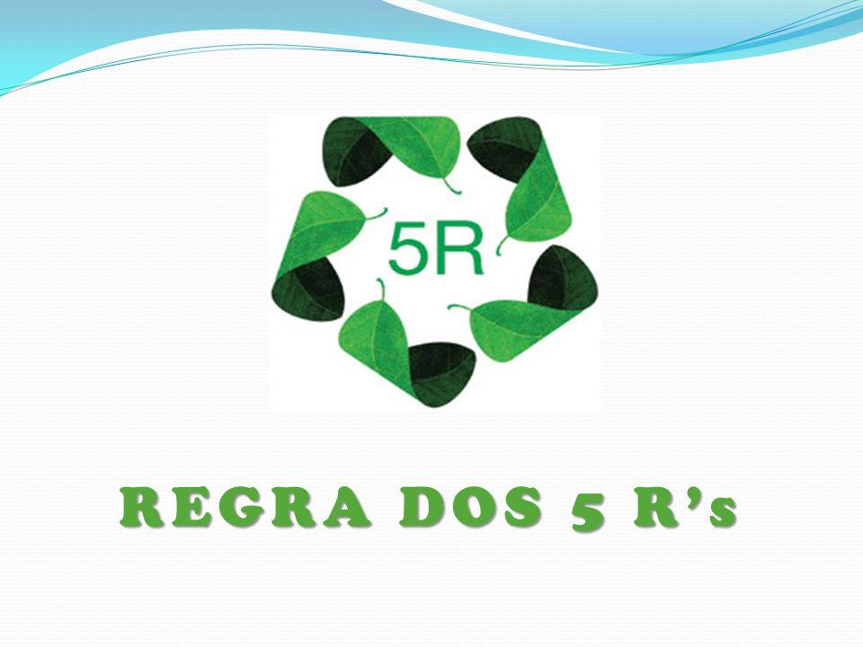 Os 5 R's, ações práticas que, no dia a dia, podem propiciar a redução do nosso impacto sobre o planeta, melhorando a vida atual e contribuindo com a qualidade de vida das próximas gerações.
