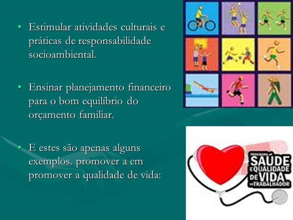 Estimular atividades culturais e práticas de responsabilidade socioambiental.Estimular atividades culturais e práticas de responsabilidade socioambiental.