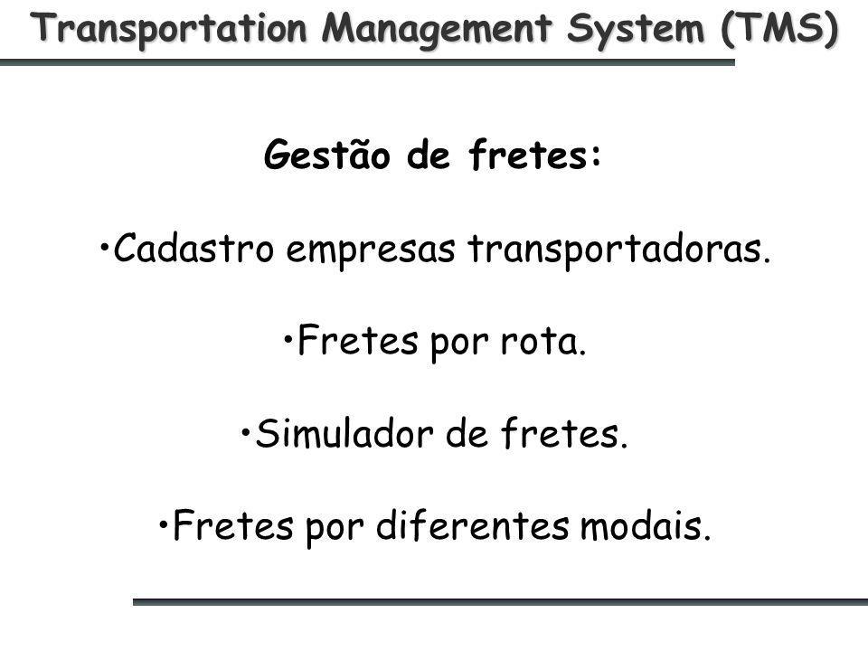 Transportation Management System (TMS) Gestão de fretes: Cadastro empresas transportadoras.