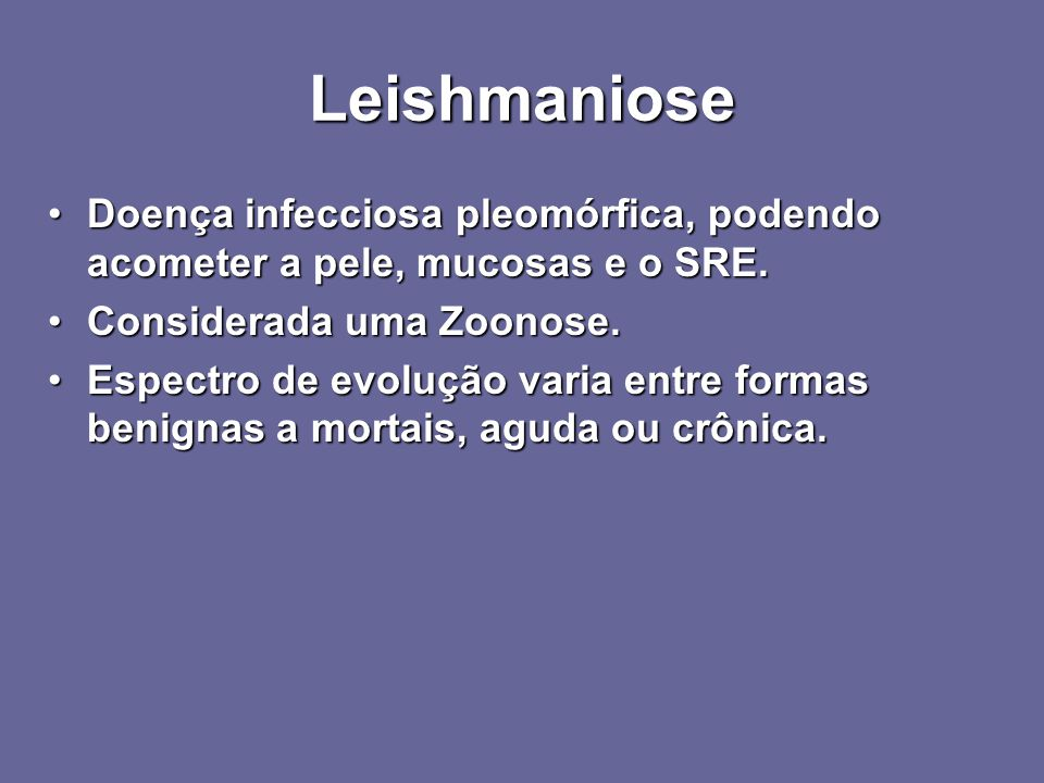 Leishmaniose Transmissão: