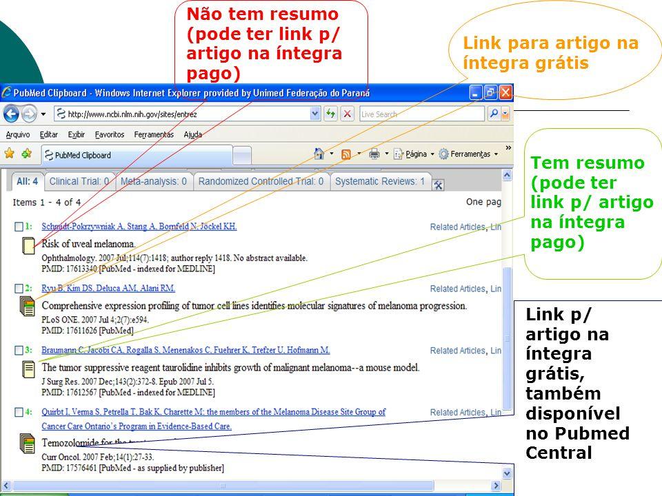 Não tem resumo (pode ter link p/ artigo na íntegra pago) Link para artigo na íntegra grátis Tem resumo (pode ter link p/ artigo na íntegra pago) Link