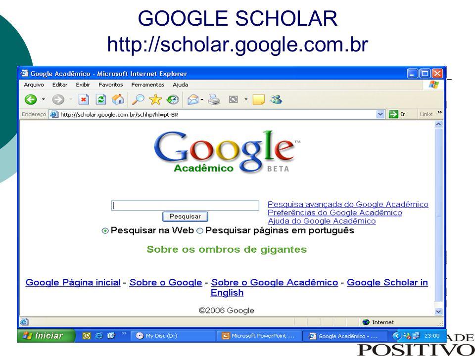 GOOGLE SCHOLAR http://scholar.google.com.br